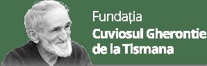 Fundatia Cuviosul Gherontie de la Tismana